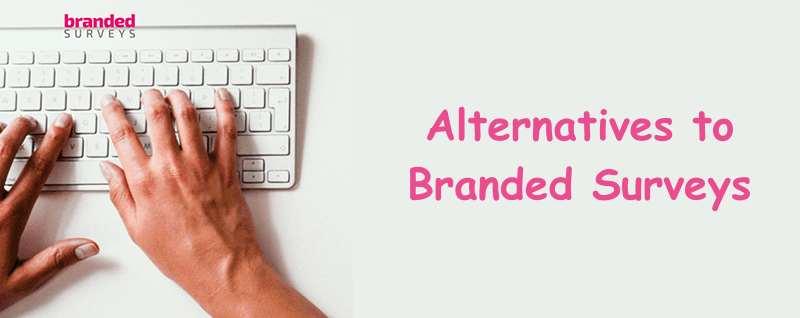 Alternatives to Branded Surveys