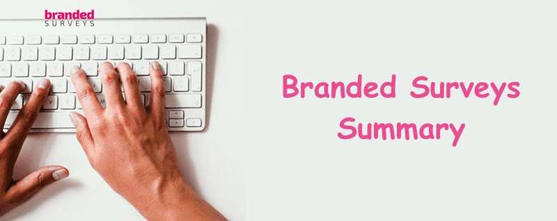 Branded Surveys  Summary