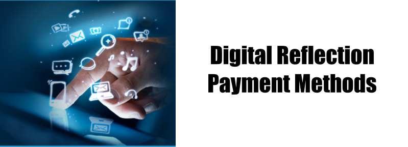 Digital Reflection-Payment Methods