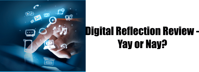 Digital Reflection Review