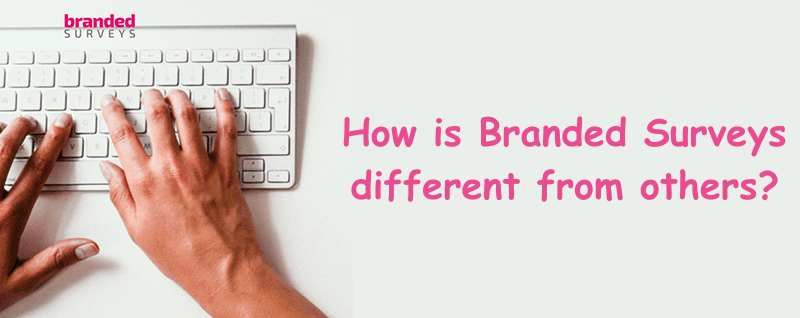 How is Branded Surveys different from others?