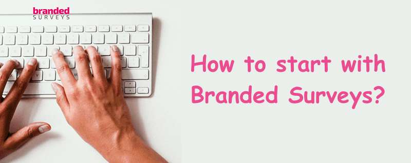 How to start with Branded Surveys?