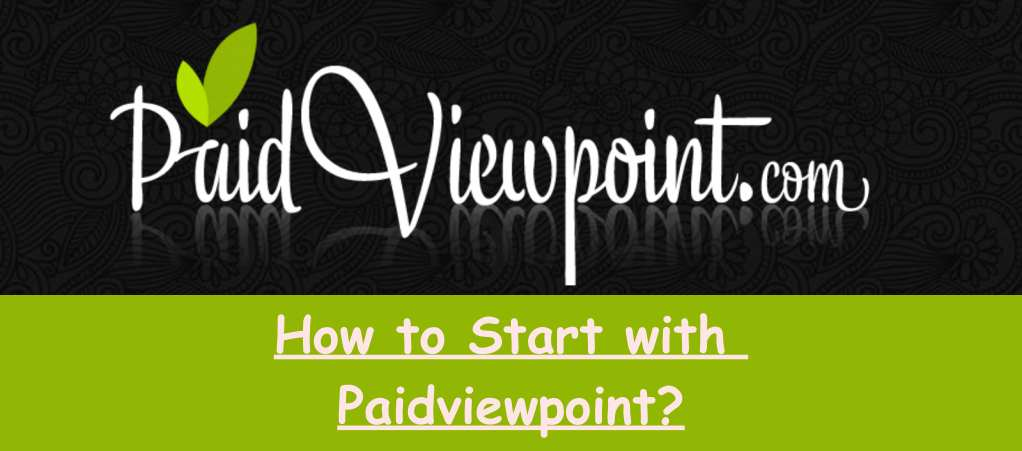How to Start with Paidviewpoint