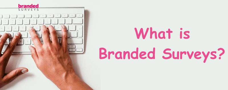 What is Branded Surveys?