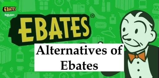 Alternatives of Ebates