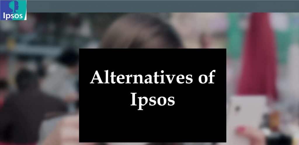 Alternatives of Ipsos