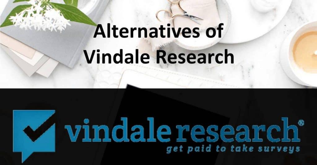 Alternatives of Vindale Research