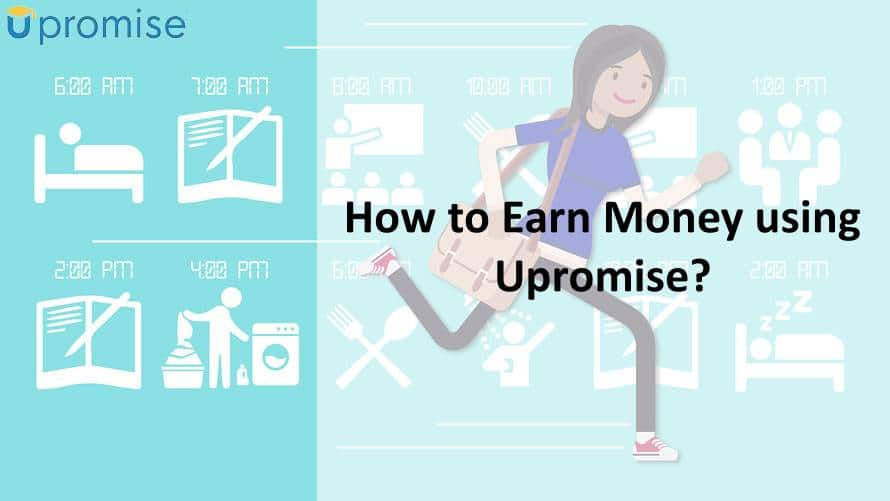 How to Earn Money using Upromise?