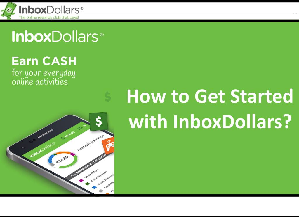 How to Get Started with InboxDollars?