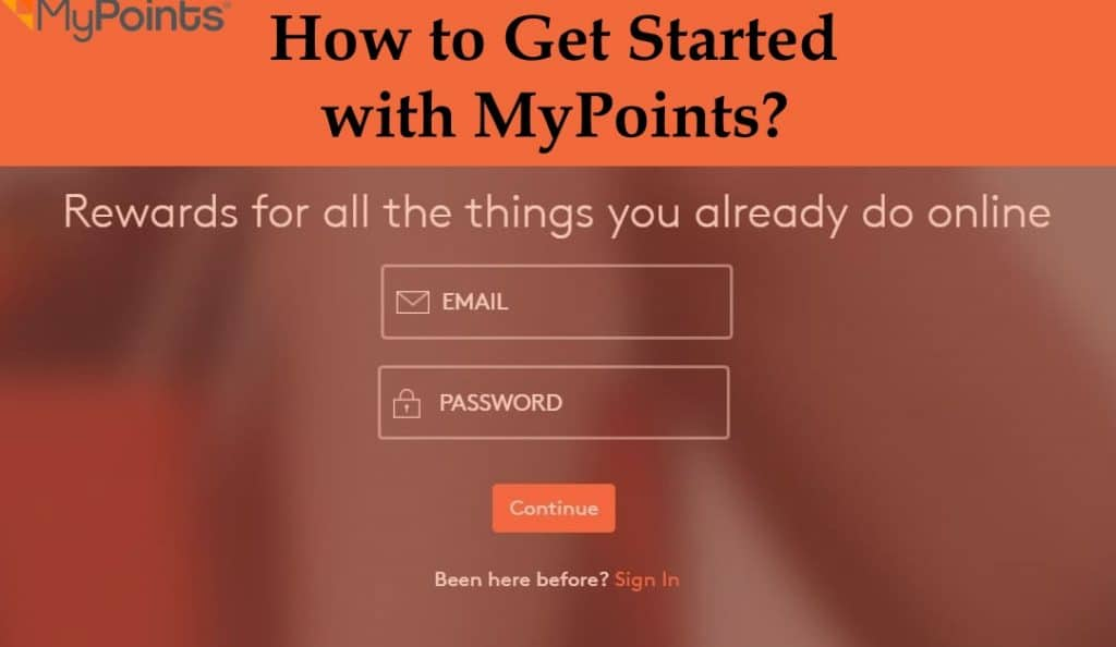 How to Get Started with MyPoints?