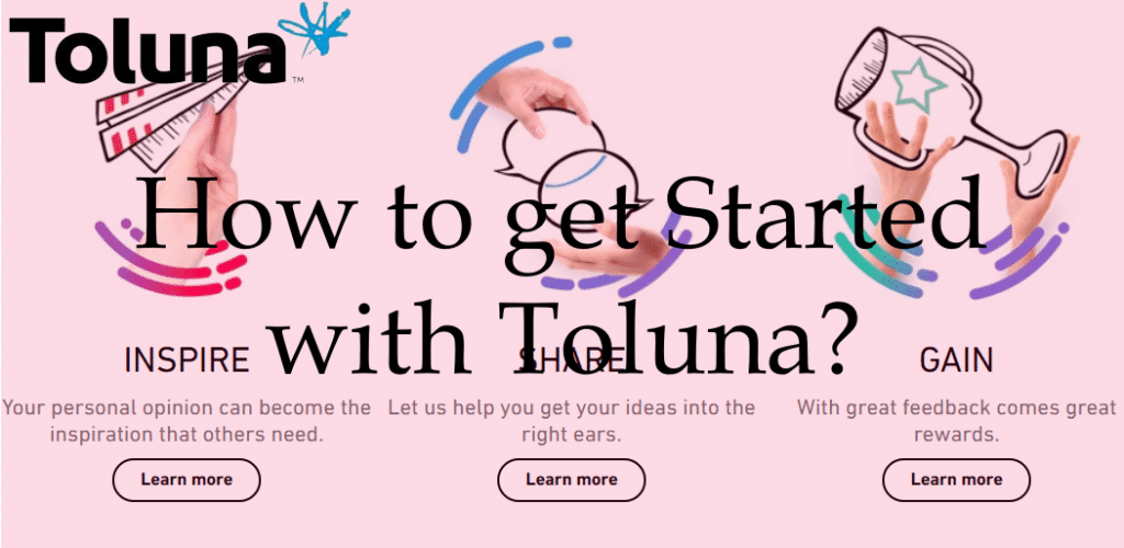 How to get Started with Toluna?