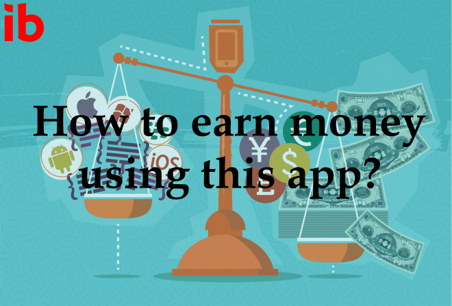How to earn money using this app?