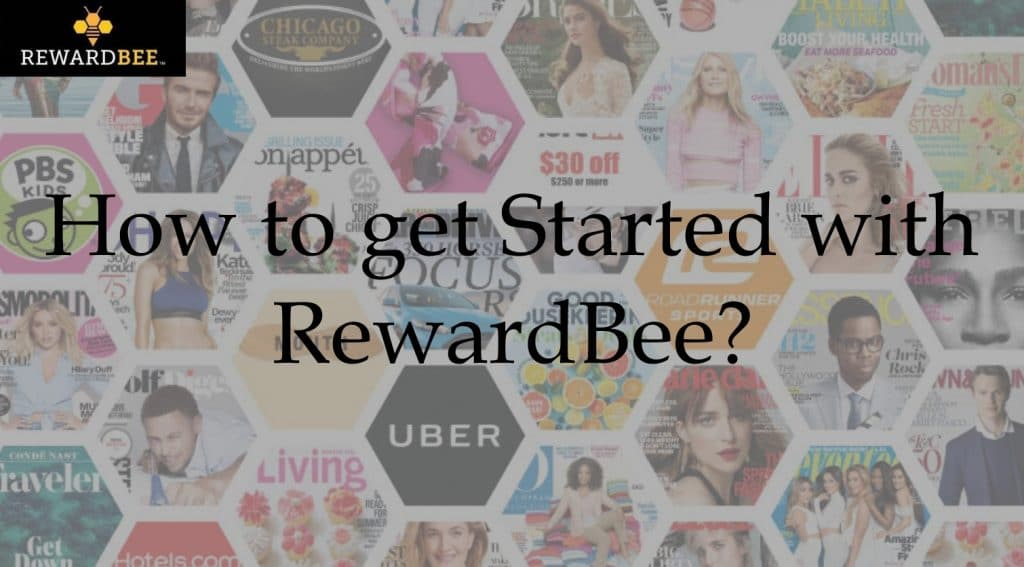 How to get Started with RewardBee?