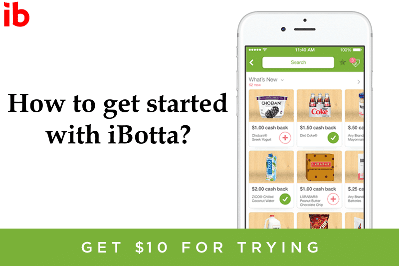 How to get started with iBotta?