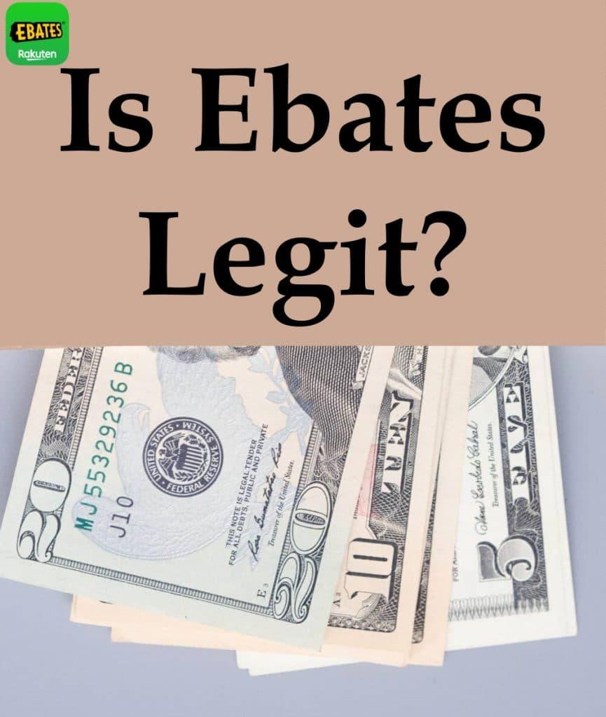 Is Ebates Legit?