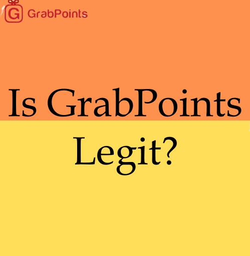 Is GrabPoints Legit?
