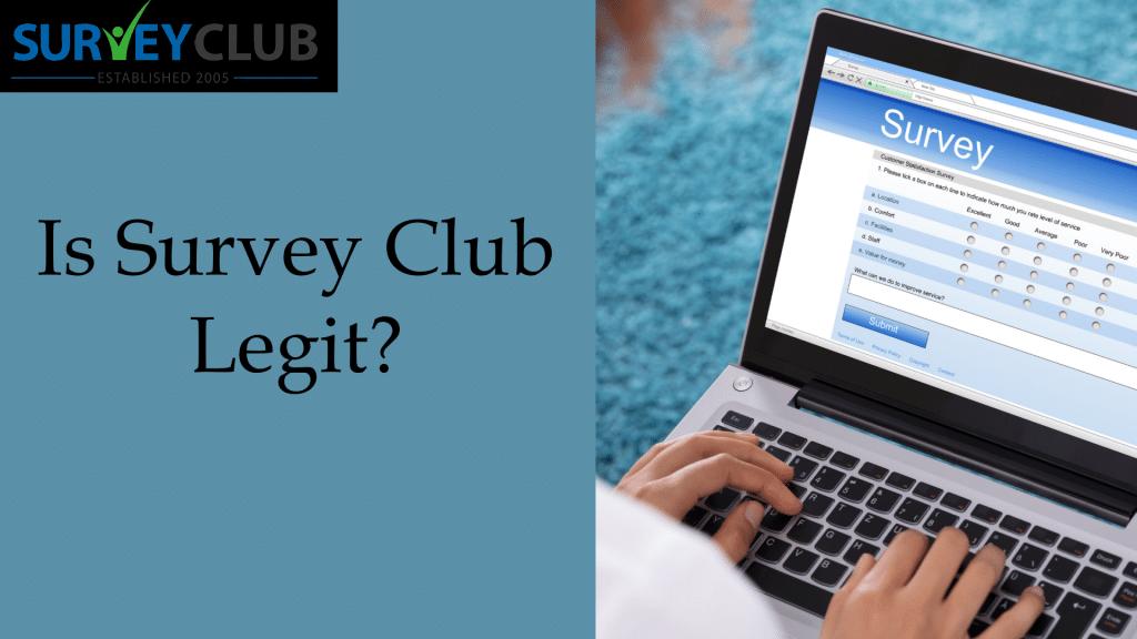 Is Survey Club Legit?
