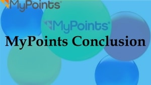 MyPoints Conclusion