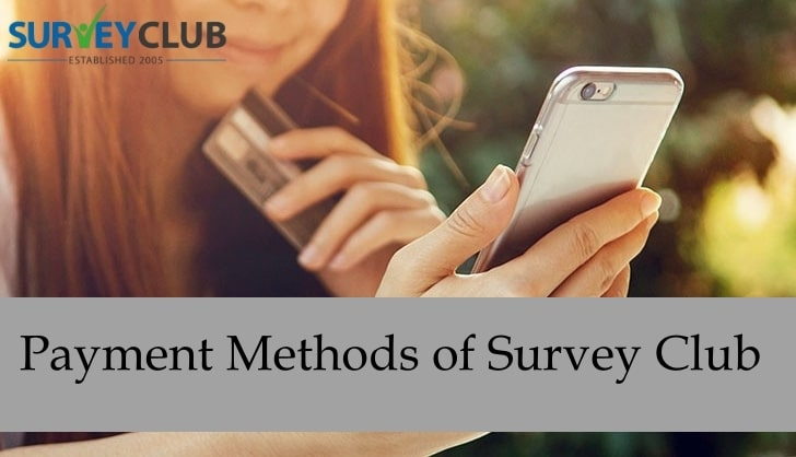 Payment Methods of Survey Club