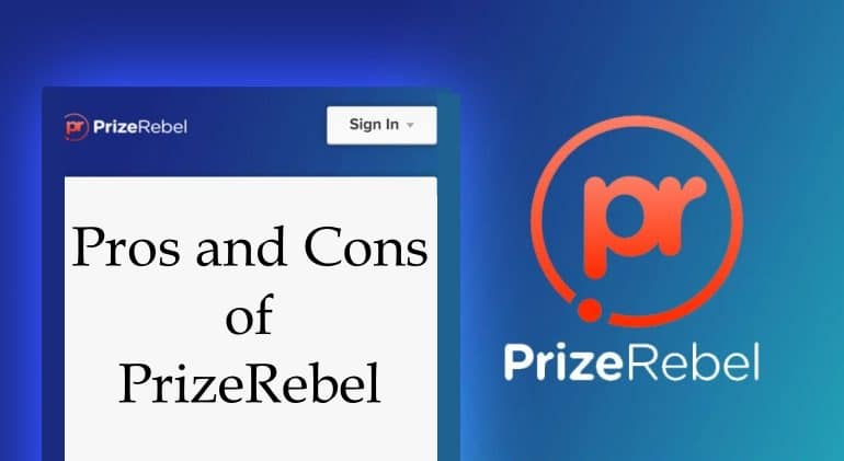 Pros and Cons of PrizeRebel