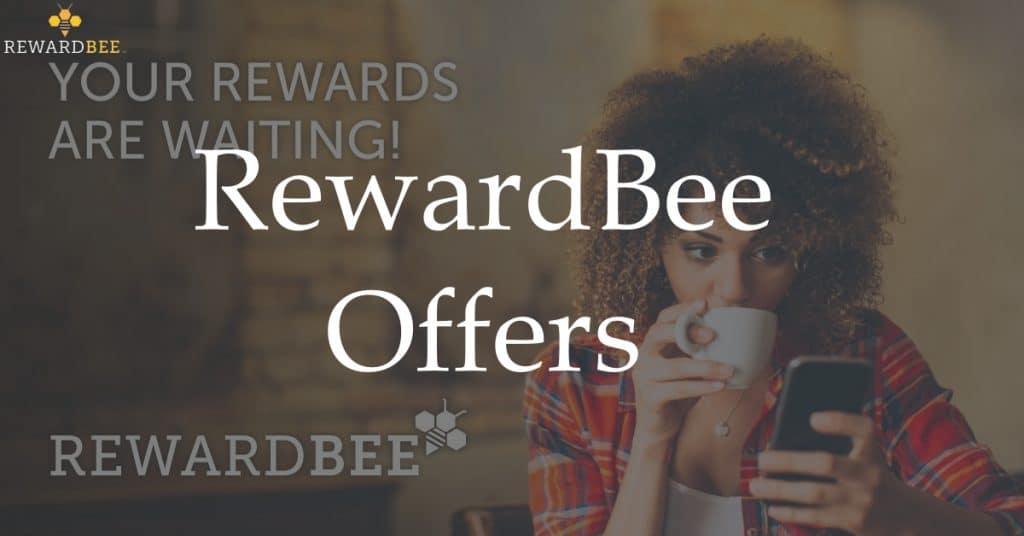 RewardBee Offers