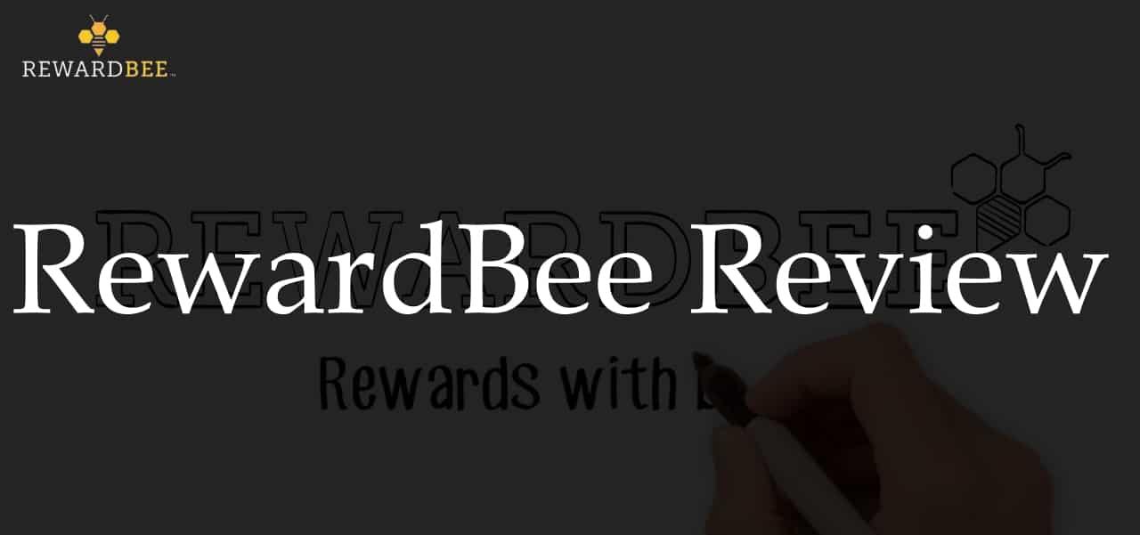 RewardBee Review