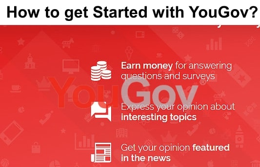 How to get Started with YouGov?
