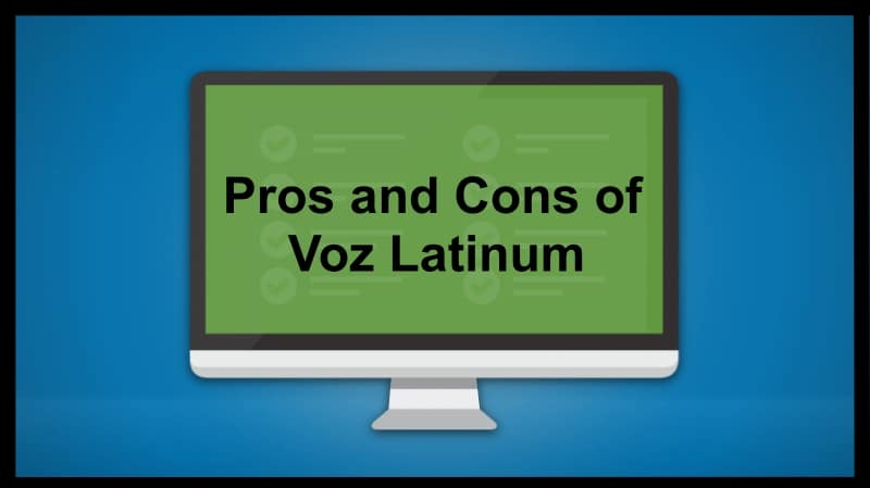 Pros and Cons of Voz Latinum