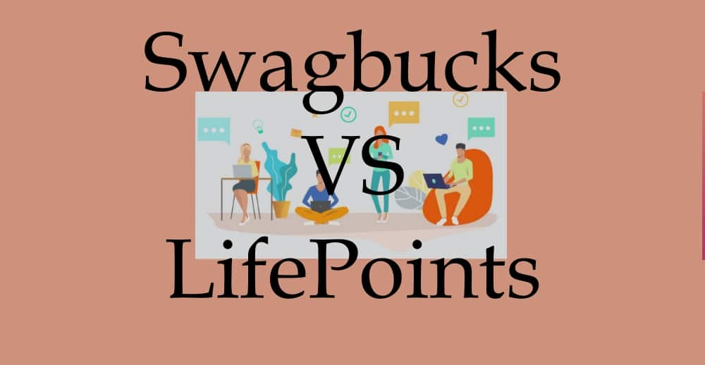 Swagbucks VS LifePoints