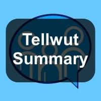 Tellwut Summary